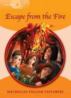 Explorers 4 Escape From The Fire (BOK)