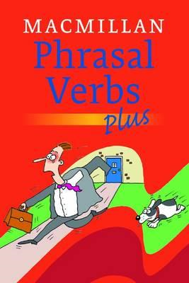 Macmillan Dictionary of Phrasal Verbs - Plus (BOK)