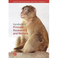 Handbook of Primate Care and Management (BOK)