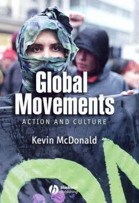 Global Movements: Action and Culture (BOK)