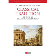 Companion to the Classical Tradition (BOK)