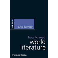 How to Read World Literature (BOK)