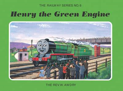 The Railway Series No. 6: Henry the Green Engine (BOK)