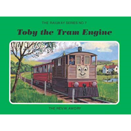 The Railway Series No. 7: Toby the Tram Engine (BOK)