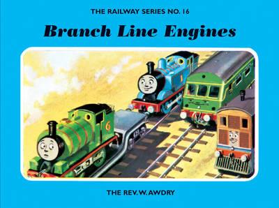 The Railway Series No. 16: Branch Line Engines (BOK)