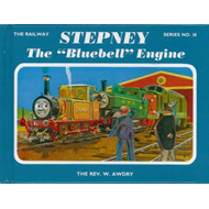 "The Railway Series No. 18: Stepney the ""Bluebell"" Engine (BOK)"
