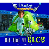 Bit-Bot and the Blob (BOK)
