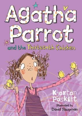 Agatha Parrot and the Thirteenth Chicken (BOK)
