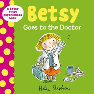 Betsy Goes to the Doctor (BOK)
