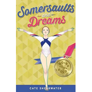 Somersaults and Dreams: Going for Gold (BOK)