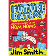 Produktbilde for Future Ratboy and the Invasion of the Nom Noms (BOK)