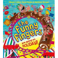 Funny Fingers are Going on Holiday (BOK)