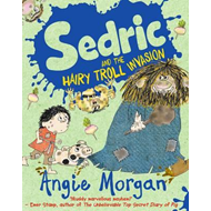 Sedric and the Hairy Troll Invasion (BOK)