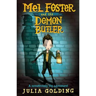 Mel Foster and the Demon Butler (BOK)