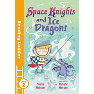Space Knights and Ice Dragons (BOK)