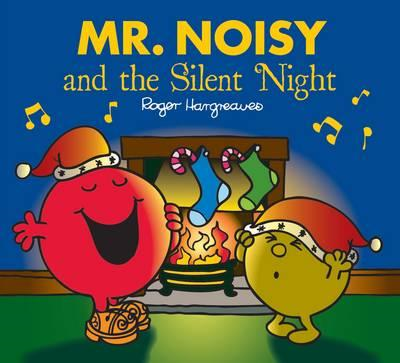 Mr Noisy and the Silent Night (BOK)