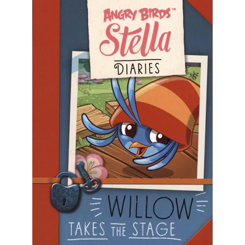 Angry Birds Stella Diaries Willow Takes the Stage (BOK)