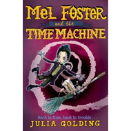 Mel Foster and the Time Machine (BOK)