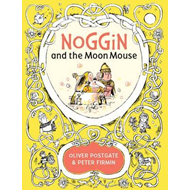 Noggin and the Moon Mouse (BOK)