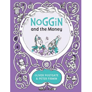 Noggin and the Money (BOK)