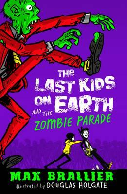 Last Kids on Earth and the Zombie Parade (BOK)