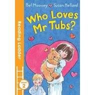 Who Loves Mr. Tubs? (BOK)