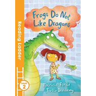 Frogs Do Not Like Dragons (BOK)