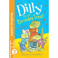 Dilly and the Birthday Treat (BOK)