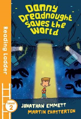 Danny Dreadnought Saves the World (BOK)