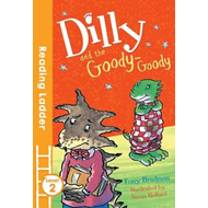 Dilly and the Goody-Goody (BOK)