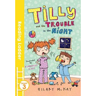 Tilly and the Trouble in the Night (BOK)
