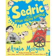Sedric and the Roman Holiday Rampage (BOK)