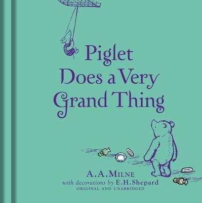 Winnie-the-Pooh: Piglet Does a Very Grand Thing (BOK)