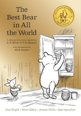 Winnie-the-Pooh: The Best Bear in All the World (BOK)