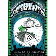Amelia Fang and the Memory Thief (BOK)