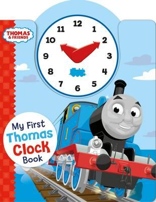 Thomas & Friends: My First Thomas Clock Book (BOK)