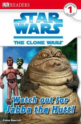 Star Wars Clone Wars Watch Out for Jabba the Hutt! (BOK)