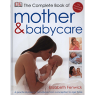 Complete Book of Mother and Babycare (BOK)