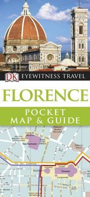 DK Eyewitness Pocket Map and Guide: Florence (BOK)
