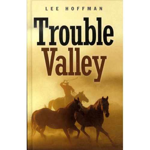 Trouble Valley Book (BOK)