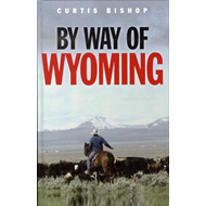 By Way of Wyoming (BOK)