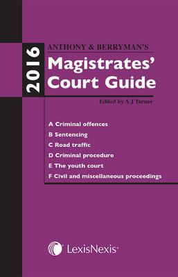 Anthony and Berryman's Magistrates' Court Guide (BOK)