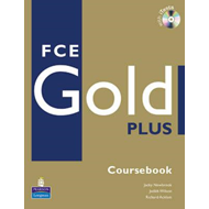 FCE Gold Plus Coursebook and CD-ROM Pack (BOK)