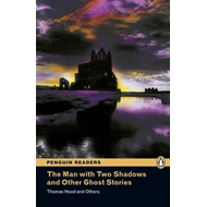 """The Man with Two Shadows"" and Other Ghost Stories: Level 3 (BOK)"
