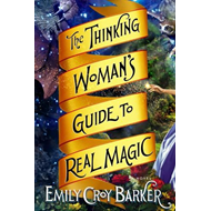 Thinking Woman's Guide to Real Magic (BOK)