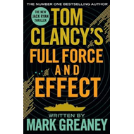 Tom Clancy's Full Force and Effect (BOK)