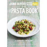 Jamie's Food Tube: The Pasta Book (BOK)