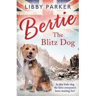 Bertie the Blitz Dog (BOK)