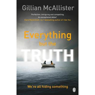 Everything but the Truth (BOK)