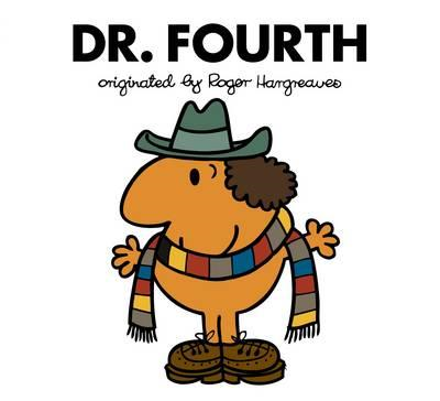 Doctor Who: Dr. Fourth (Roger Hargreaves) (BOK)